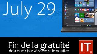 Windows 10 : fin de gratuité le 28 juillet.